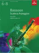 Bassoon Scales and Arpeggios, ABRSM Grades 6-8