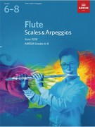 Flute Scales and Arpeggios, ABRSM Grades 6-8