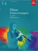 Oboe Scales and Arpeggios, ABRSM Grades 1-5