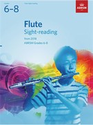 Flute Sight-Reading Tests, ABRSM Grades 6-8