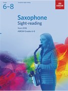 Saxophone Sight-Reading Tests, ABRSM Grades 6-8