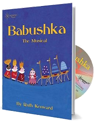 Babushka (The Musical) - By Ruth Kenward (Book and CD)