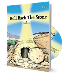 Roll Back The Stone (A Musical Cantata) - By Nick Perrin