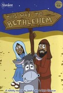 This Way To Bethlehem - By Sarah Cant And Mark Dickman