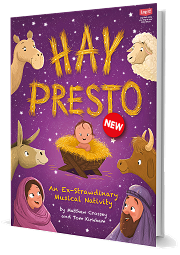 Hay Presto - An Ex-Strawdinary Musical Nativity by Matthew Crossey and Tom Kirkham