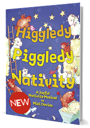 Higgledy Piggledy Nativity - A Joyful Nativity Musical by Niki Davies
