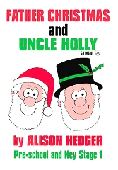 Father Christmas And Uncle Holly (Book Only) - Alison Hedger