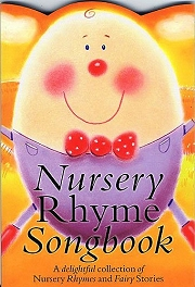 Nursery Rhyme Songbook - For Easy Piano and Voice