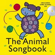 The Animal Songbook - Hardback Version (Includes Sing-Along CD)