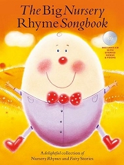 The Big Nursery Rhyme Songbook - For Piano and Voice