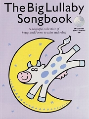 The Big Lullaby Songbook - For Piano and Voice