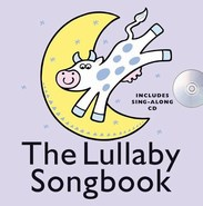 The Lullaby Songbook - Hardback Version (Includes Sing-Along CD)