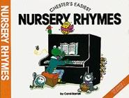 Chester's Easiest Nursery Rhymes - Carol Barratt