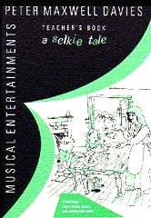 A Selkie Tale (Teacher's Book) - Peter Maxwell Davies