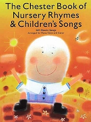 The Chester Book of Nursery Rhymes and Children's Songs - For Piano, Vocal and Guitar Cover