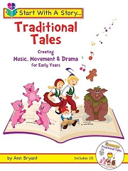 Start With A Story: Traditional Tales (Book and CD) - By Ann Bryant
