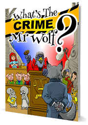 What's The Crime, Mr Wolf? - By Mike Horth and Jan Porter