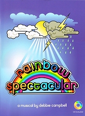 Rainbow Spectacular - By Debbie Campbell