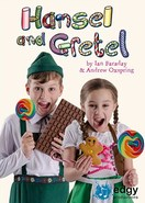 Hansel And Gretel - By Ian Faraday and Andrew Oxspring