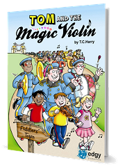 Tom And The Magic Violin - By T C Harry