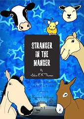 Stranger In The Manger - By Julia E K Thomas Cover