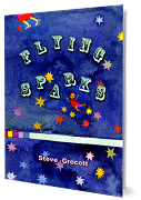 Flying Sparks (Booklet And CD Pack) - Steve Grocott