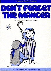 Don't Forget The Manger - By Alison Hedger Cover