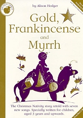 Gold, Frankincense and Myrrh - By Alison Hedger Cover