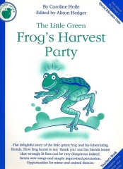 The Little Green Frog's Harvest Party - By Caroline Hoile