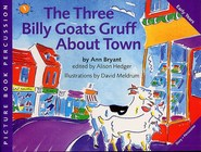The Three Billy Goats Gruff About Town - Ann Bryant