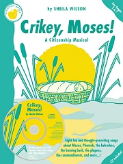 Crikey, Moses! - By Sheila Wilson