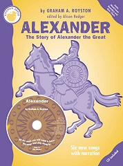 Alexander the Great, The Story of - By Graham Royston