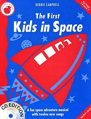 First Kids In Space, The - By Debbie Campbell Cover