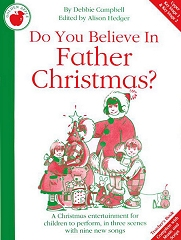 Do You Believe In Father Christmas? - By Debbie Campbell