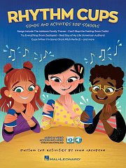 Rhythm Cups - Songs and Activities for Schools