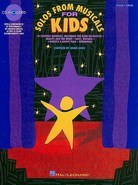 Solos From Musicals For Kids - Vocal Solos With CD