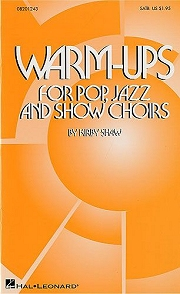 Warm-ups For Pop Jazz And Show Choirs - By Kirby Shaw
