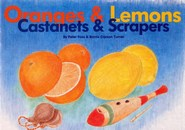 Oranges and Lemons: Castanets and Scrapers - Peter Foss and Barrie Carson Turner