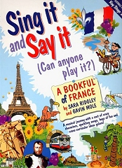 Sing It And Say It - France by Sara Ridgley and Gavin Mole