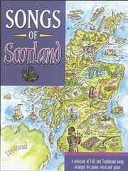 Songs of Scotland - For Piano, Voice and Guitar Cover
