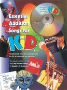 Essential Audition Songs For Kids - Book and CD