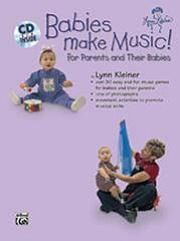Babies Make Music! for Parents and their Babies (Book and CD) - Lynn Kleiner