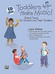 Toddlers Make Music! (Ones and Twos) for Parents and their Toddlers (Book and CD) - Lynn Kleiner