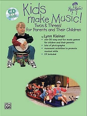 Kids Make Music! (Twos and Threes) for Parents and their Toddlers (Book and CD) - Lynn Kleiner