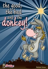 Good, The Bad and The Donkey, The - By Malcolm Sircom