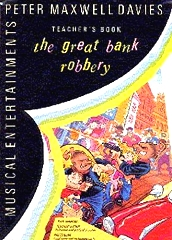 Great Bank Robbery, The - Performance Pack (Full Score And Parts) - Peter Maxwell Davies
