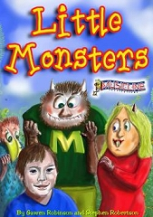 Little Monsters - By Gawen Robinson and Stephen Robertson Cover