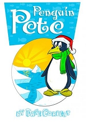 Penguin Pete - By Dave Corbett