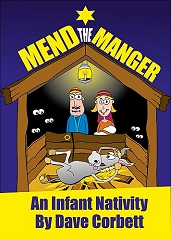 Mend The Manger - By Dave Corbett Cover