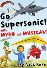 Go Supersonic with Myro the Musical